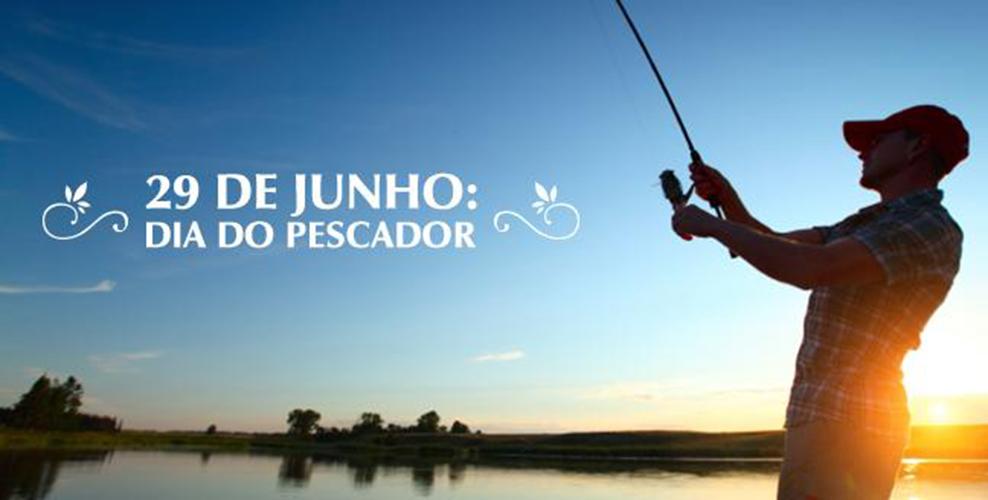 Hoje é Dia do Pescador e Dia de São Pedro - Organics News Brasil